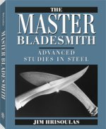 Jim Hrisoulas - The Master Bladesmith