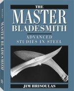 Jim Hrisoulas - The Master Bladesmith