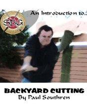 An Introduction to Backyard Cutting