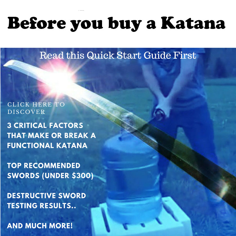 3 Critical Factors that make or break a functional Katana. Top recommended swords under $300. Destructive Sword Testing Results. And Much More!